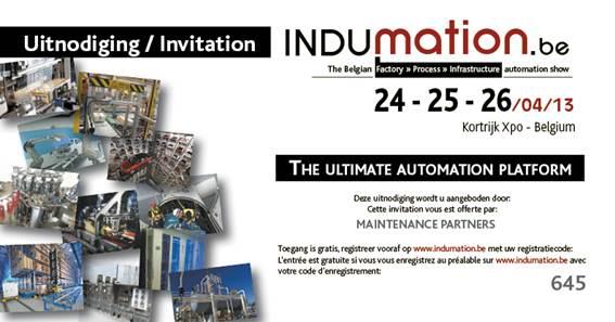 Alles weten over CMS en Servomotoren? Bezoek ons op Indumation in Kortrijk op 24-25-26 April 2013 / Vous voulez en savoir plus sur les systèmes Condition Monitoring et Servomoteurs? Visitez-nous à Indumation à Courtrai, le 24-25-26 Avril 2013